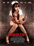 Affiche de Smash Cut