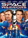 Affiche de Space Warriors