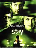 Affiche de Stay