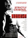 Affiche de Strictly Criminal