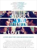 Affiche de Stuck in Love