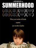 Affiche de Summerhood
