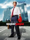 Affiche de Super Papa