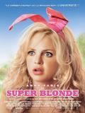 Affiche de Super blonde