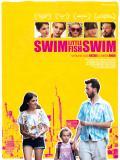 Affiche de Swim Little Fish Swim