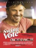 Affiche de Swing Vote