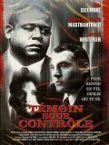 Affiche de Témoin sous contrôle (TV)