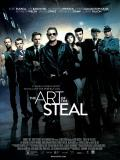 Affiche de The Art of the Steal