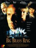 Affiche de The Big Brass Ring
