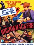 Affiche de The Bushwhackers