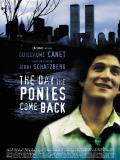 Affiche de The Day the Ponies Come Back