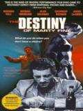 Affiche de The Destiny of Marty Fine