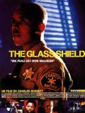 Affiche de The Glass Shield