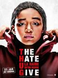 Affiche de The Hate U Give La Haine qu'on donne