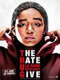 Affiche de The Hate U Give La Haine qu'on donne