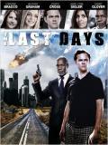 Affiche de The Last Days