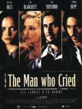 Affiche de The man who cried Les larmes d