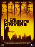 Affiche de The Pleasure Drivers