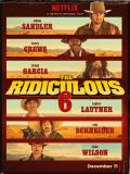 Affiche de The Ridiculous 6