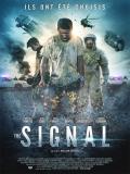 Affiche de The Signal