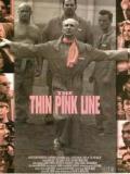Affiche de The Thin Pink Line