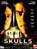 Affiche de The Skulls, société secrète