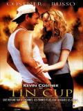 Affiche de Tin Cup