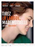 Affiche de Tirez la langue, mademoiselle