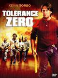 Affiche de Tolérance zéro 2