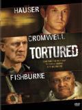 Affiche de Tortured