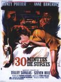 Affiche de Trente minutes de sursis
