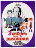 Affiche de Trois enfants... dans le désordre