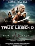 Affiche de True Legend