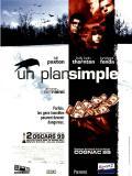 Affiche de Un Plan simple