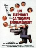 Affiche de Un éléphant, ça trompe énormément