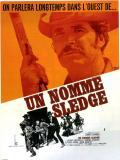 Affiche de Un homme nommé Sledge