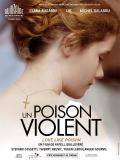Affiche de Un poison violent