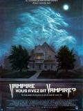 Affiche de Vampire, vous avez dit vampire ?