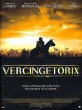 Affiche de Vercingétorix : la légende du druide roi