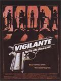 Affiche de Vigilante justice sans sommation