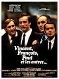 Affiche de Vincent, François, Paul et les autres