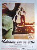 Affiche de Violences sur la ville
