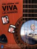 Affiche de Viva Las Nowhere