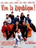 Affiche de Vive la R�publique !