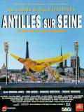 Affiche de Antilles sur Seine