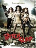 Affiche de Bitch Slap