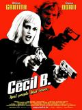 Affiche de Cecil B. Demented