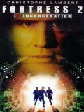 Affiche de Fortress 2 : reincarceration