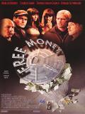 Affiche de Free Money
