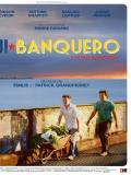 Affiche de Fui Banquero (j